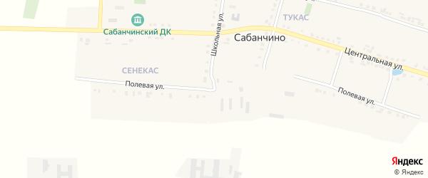 Полевая улица на карте села Сабанчино с номерами домов