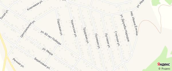Трудовая улица на карте села Райманово с номерами домов
