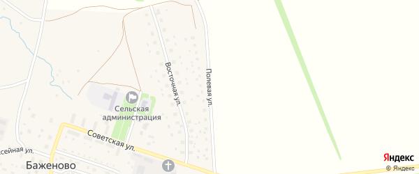Полевая улица на карте села Баженово с номерами домов