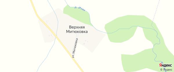 Улица Митюковка на карте хутора Верхней Митюковки с номерами домов