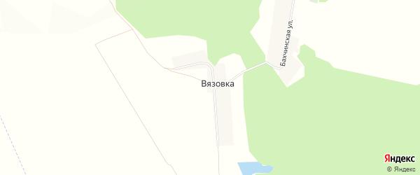 Карта деревни Вязовки в Башкортостане с улицами и номерами домов