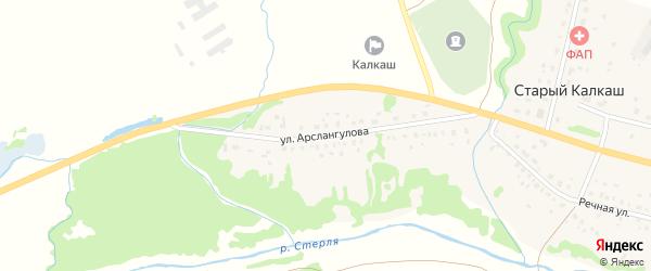 Улица Арслангулова на карте деревни Старого Калкаша с номерами домов