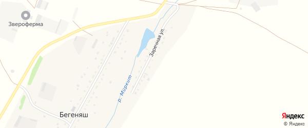 Заречная улица на карте деревни Бегеняша с номерами домов