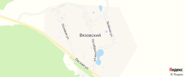 Октябрьская улица на карте деревни Вязовского с номерами домов