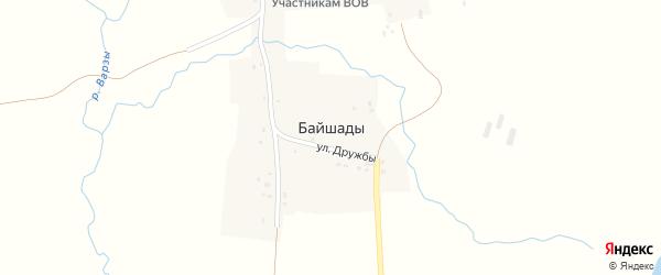 Улица Дружбы на карте деревни Байшады с номерами домов