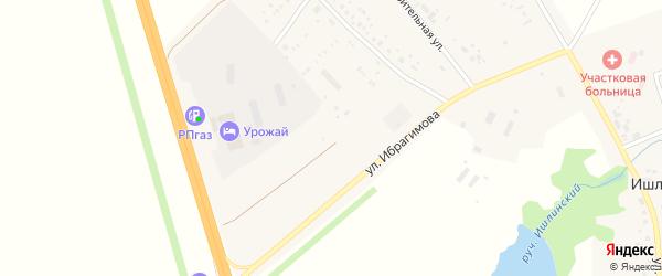 Улица Ибрагимова на карте села Ишлы с номерами домов