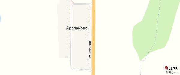 Братская улица на карте деревни Арсланово с номерами домов