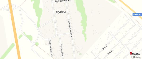 Деминская улица на карте деревни Дубки с номерами домов