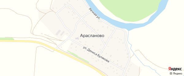 Улица Дениса Булякова на карте деревни Арасланово с номерами домов