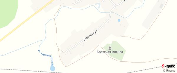 Заречная улица на карте села Ирныкши с номерами домов