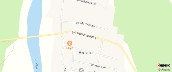 Улица Ворошилова на карте села Атняша с номерами домов