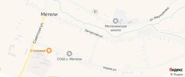 Загорская улица на карте села Метели с номерами домов