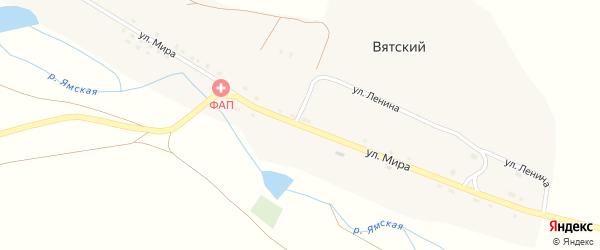 Улица Мира на карте Вятского поселка с номерами домов