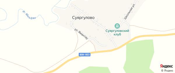 Улица Ямантау на карте деревни Суяргулово с номерами домов