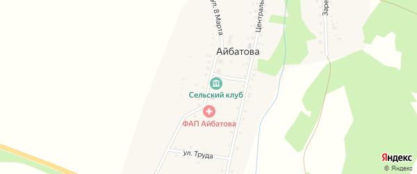 Улица 8 Марта на карте деревни Айбатова с номерами домов
