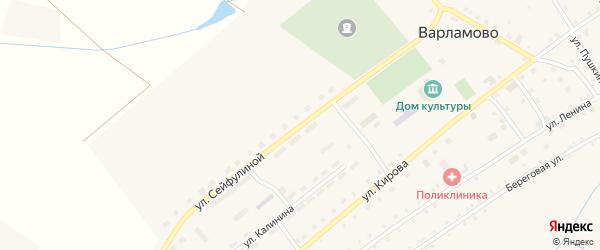 Улица Сейфулиной на карте села Варламово с номерами домов