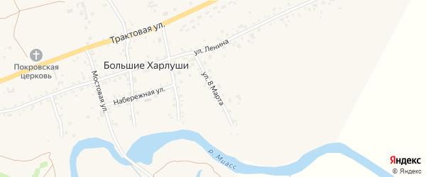 Улица 8 Марта на карте села Большие Харлуши с номерами домов