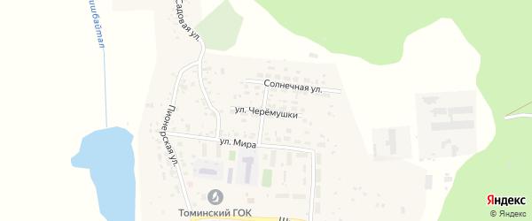 Улица Черемушки на карте Томинского поселка с номерами домов