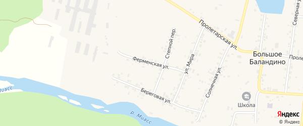 Ферменская улица на карте села Большое Баландино с номерами домов