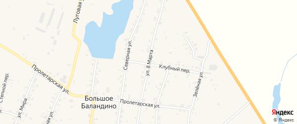 Улица 8 Марта на карте села Большое Баландино с номерами домов