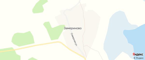 Карта деревни Замериново в Челябинской области с улицами и номерами домов