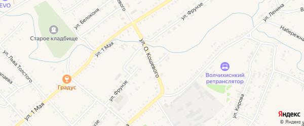Улица Кошевого на карте села Волчихи с номерами домов