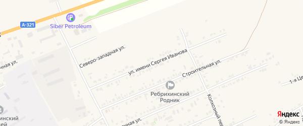Улица Сергея Иванова на карте села Ребрихи с номерами домов