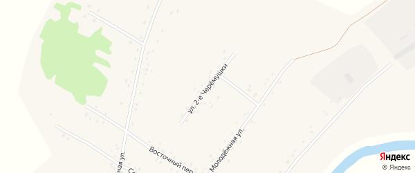 Улица 2-е Черемушки на карте села Нечунаево с номерами домов