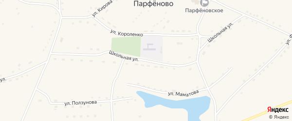 Школьная улица на карте села Парфеново с номерами домов