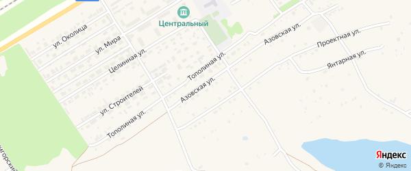 Тополиная улица на карте Центрального поселка с номерами домов