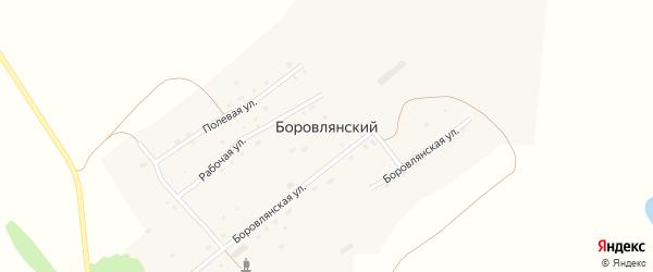 Боровлянская улица на карте Боровлянского поселка с номерами домов