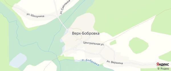 Карта села Верха-Бобровки в Алтайском крае с улицами и номерами домов