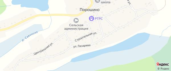 Строительная улица на карте села Порошино с номерами домов