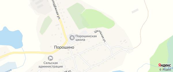 Школьная улица на карте села Порошино с номерами домов