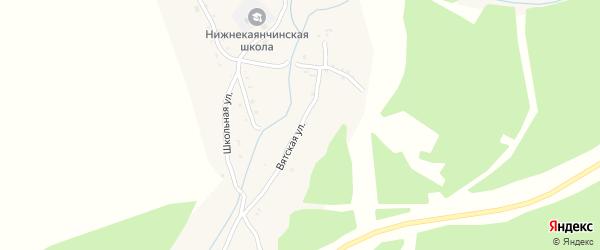 Вятская улица на карте села Нижнекаянчи с номерами домов