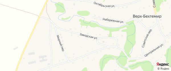 Заводская улица на карте села Верха-Бехтемира с номерами домов