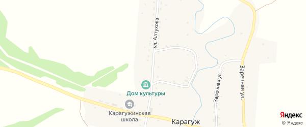 Улица Алтухова на карте села Карагужа с номерами домов