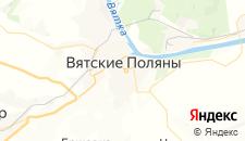 Гостиницы города Вятские Поляны на карте