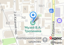 Компания «Музей В.А. Тропинина и московских художников его времени» на карте