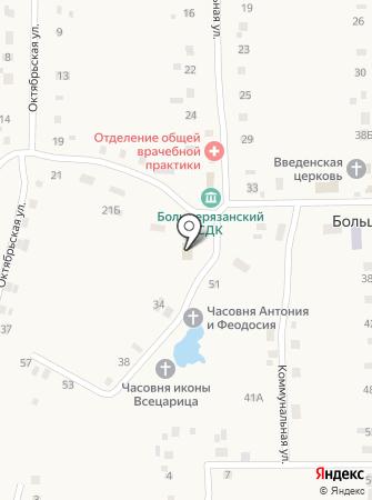 Администрация сельского поселения Большая Рязань на карте