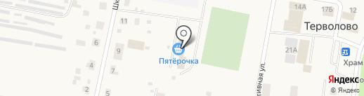 Пятёрочка на карте Терволово