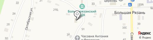 Участковый пункт полиции на карте Большой Рязани