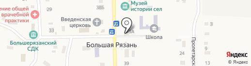 Продуктовый магазин на карте Большой Рязани