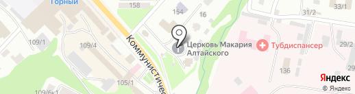 Церковь Макария преподобного Алтайского на карте Горно-Алтайска