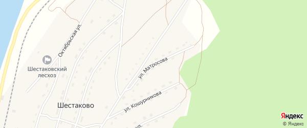 Улица Матросова на карте поселка Шестаково с номерами домов