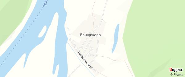 Карта села Банщиково в Иркутской области с улицами и номерами домов