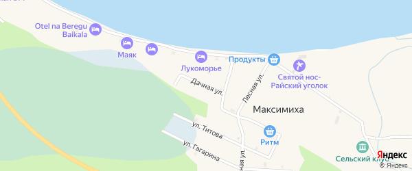 Дачная улица на карте села Максимихи Бурятии с номерами домов