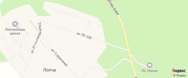 Улица ПС-220 на карте поселка Лопчи Амурской области с номерами домов