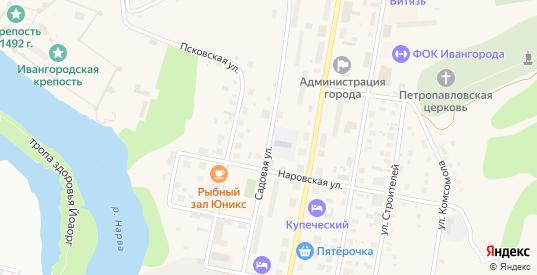 Садовая улица в Ивангороде с номерами домов на карте. Спутник и схема онлайн