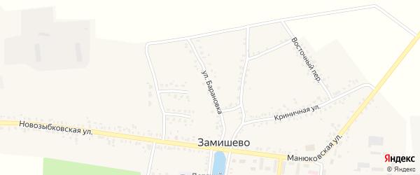 Улица Барановка на карте села Замишево с номерами домов